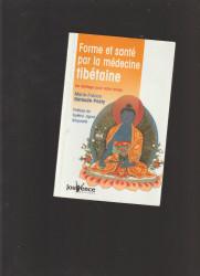 marie- france garaude-pasty: forme et sante par la medecine thibetaine