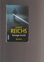 katy reichs: passage mortel