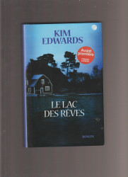 kim edwards : le lac des reves