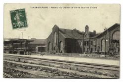 CPA - TERGNIER (02) - Ateliers du Chemin de Fer et Quai de la Gare